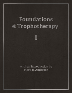 Foundations of Trophotherapy