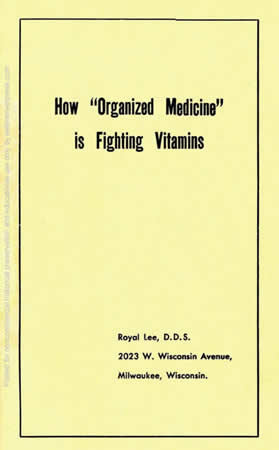 Book Cover - How Organized Medicine is Fighting Vitamins